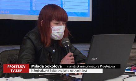 Milada Sokolová bude nadále neuvolněnou náměstkyní primátora